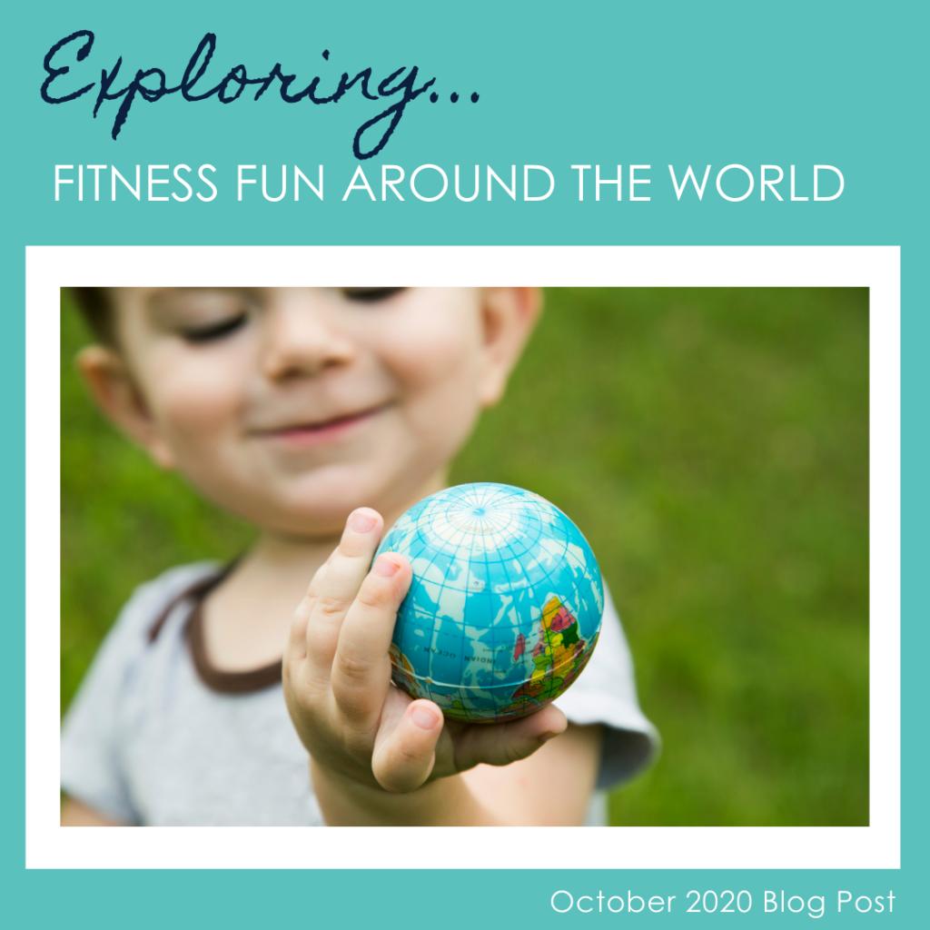 Exploring Fitness Fun Around the World