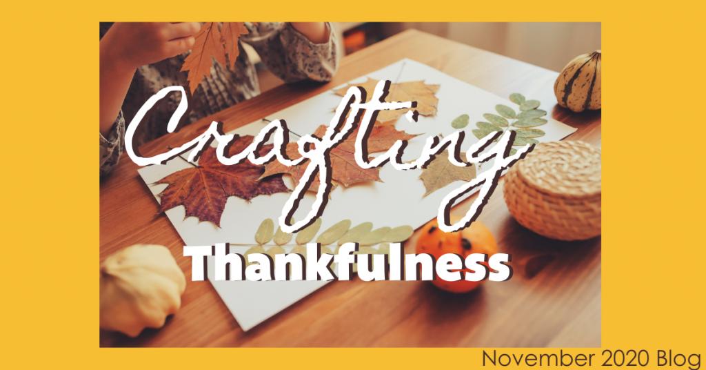Crafting Thankfulness