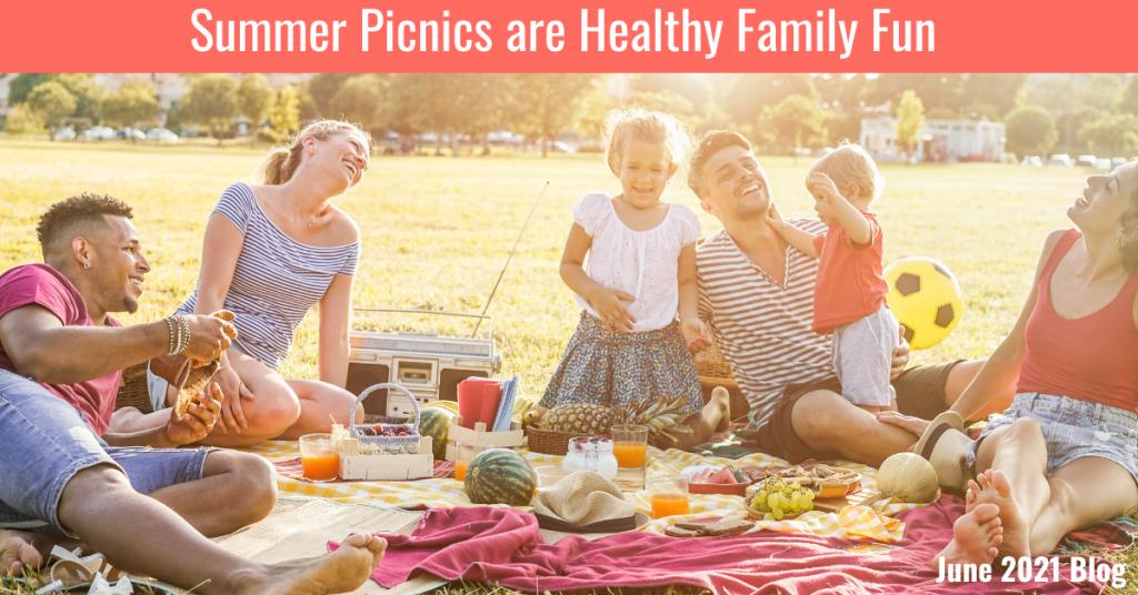 Summer Picnics are Healthy Family Fun